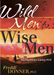 Wild Men to Wise Men